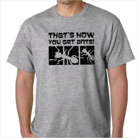 "Archer - ""That's How You Get Ants"" Custom Made T-Shirt - Decals City"