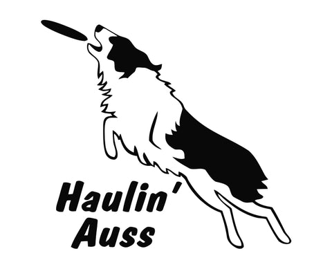 Australian Shepherd Haulin Auss Disc Die Cut Vinyl Decal Sticker - Decals City