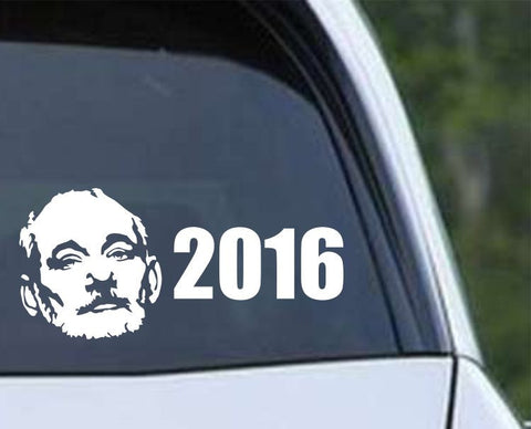 Bill F*cking Murray for President 2016 Die Cut Vinyl Decal Sticker - Decals City