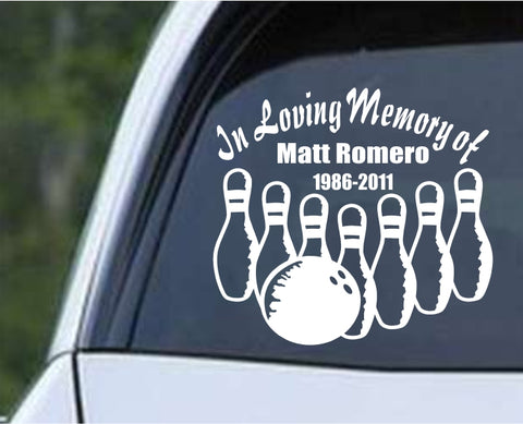 Bowling - In Loving Memory Of Die Cut Vinyl Decal Sticker