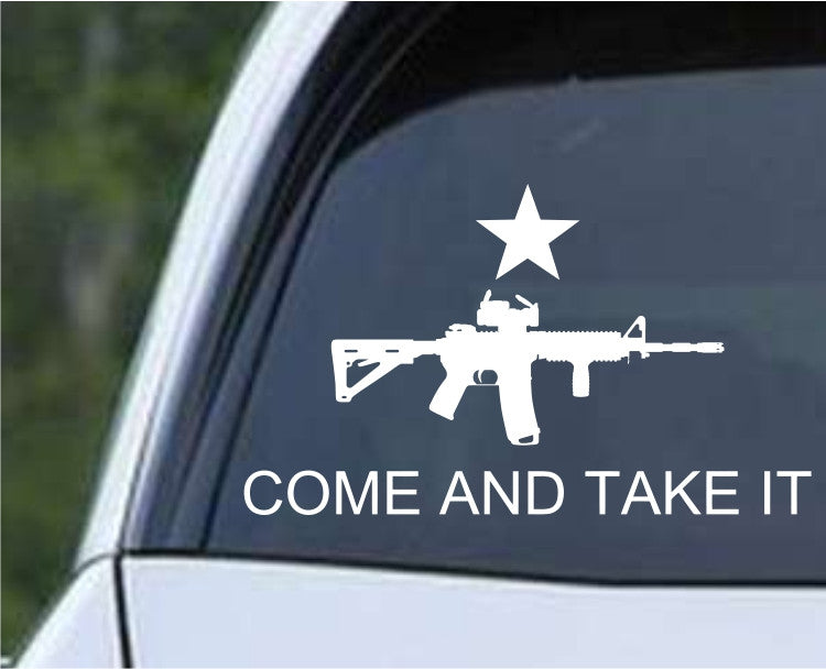 Come and Take It AR-15 Die Cut Vinyl Decal Sticker - Decals City