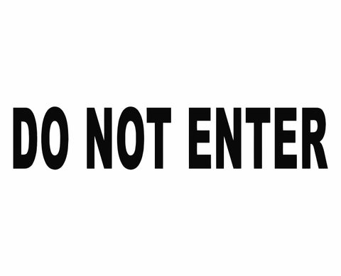 DO NOT ENTER Business Door Private Trespass Keep Out Die Cut Vinyl Decal Sticker - Decals City