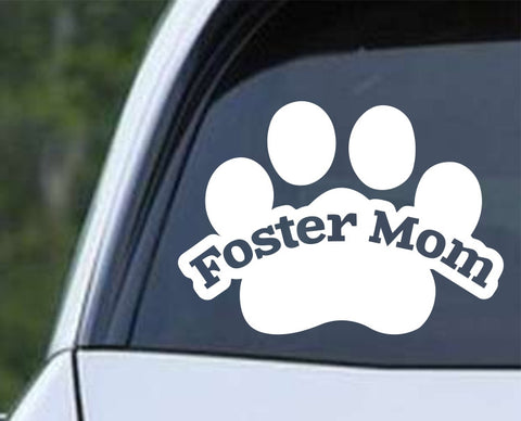 Foster Mom Adopt Paw Die Cut Vinyl Decal Sticker - Decals City