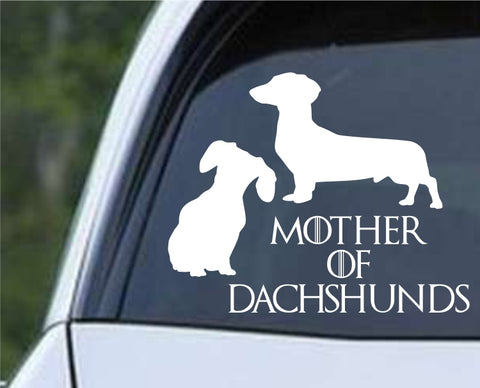 Game Of Thrones - Mother of Dachshunds Die Cut Vinyl Decal Sticker - Decals City