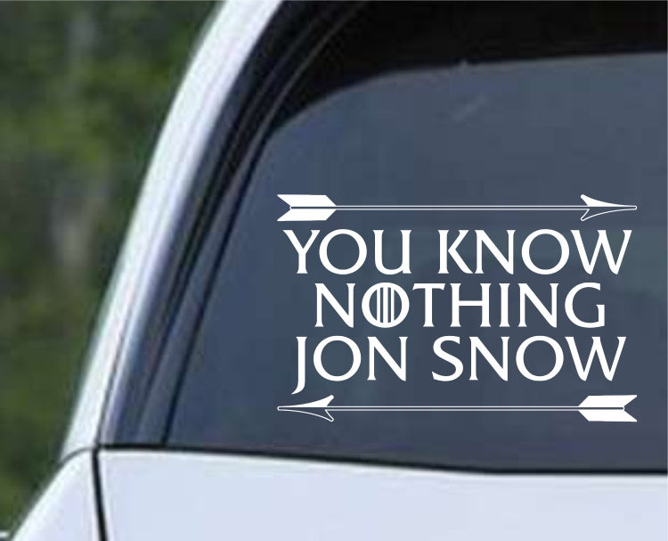 Game Of Thrones - You Know Nothing Jon Snow Arrow Die Cut Vinyl Decal Sticker - Decals City