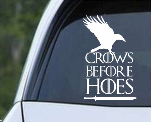 Game Of Thrones GOT - Nights Watch Crows Before Hoes Die Cut Vinyl Decal Sticker - Decals City