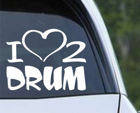 I Heart to Drum Die Cut Vinyl Decal Sticker - Decals City