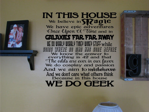 In This House - We Do Geek Wall Art Die Cut Vinyl Decal Sticker - Decals City