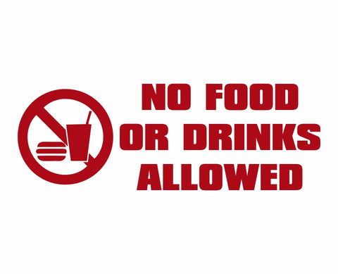 No Food or Drinks Allowed Symbol Die Cut Vinyl Decal Sticker