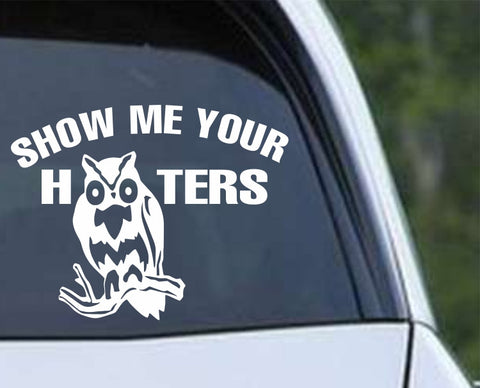 Owl (18) Show Me Your Hooters Die Cut Vinyl Decal Sticker - Decals City