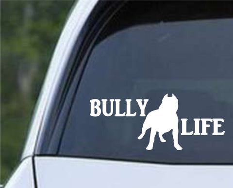 Pit Bull Dog - Bully Life Die Cut Vinyl Decal Sticker - Decals City