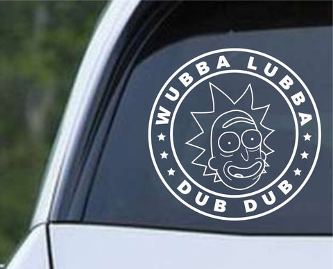 Rick and Morty - Rick Sanchez - Wubba Lubba Dub Dub Die Cut Vinyl Decal Sticker - Decals City