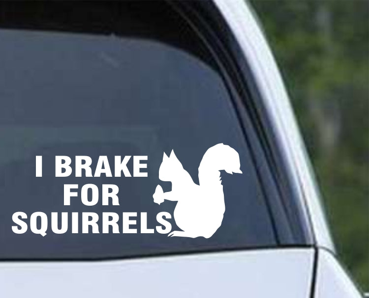 Squirrel - I Brake For Squirrels Die Cut Vinyl Decal Sticker - Decals City
