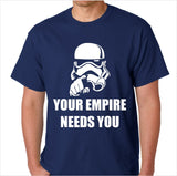 Star Wars - Your Empire Needs You Custom Made T-Shirt - Decals City