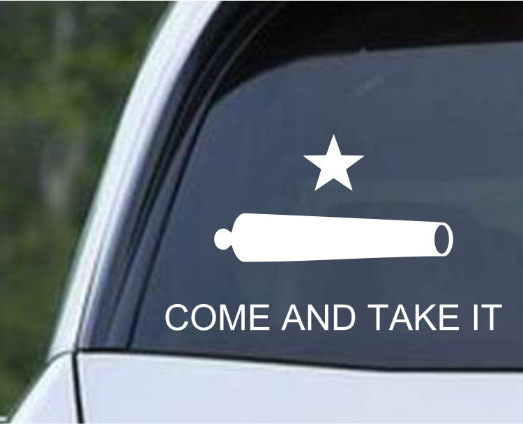 Come and Take It Die Cut Vinyl Decal Sticker - Decals City