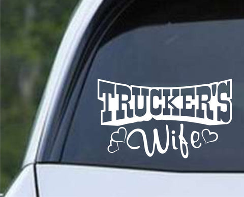 Trucker's Wife Die Cut Vinyl Decal Sticker - Decals City