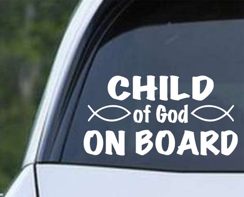 Child of God on Board Christian Die Cut Vinyl Decal Sticker - Decals City