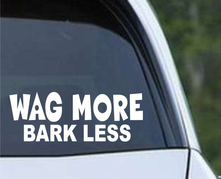Wag More Bark Less Cute Dog Die Cut Vinyl Decal Sticker - Decals City