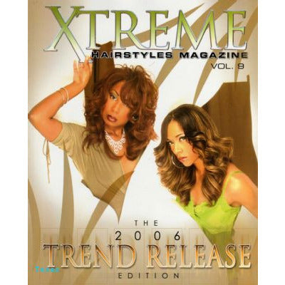 Xtreme Hairstyles Magazine Vol  9 - 2006 Trend Release
