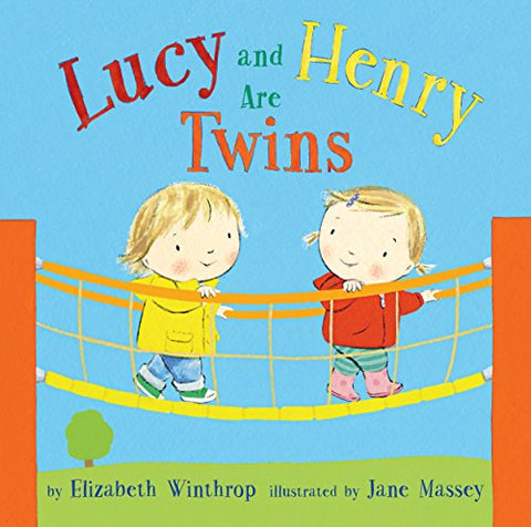 Lucy and Henry Are Twins –  Elizabeth Winthrop