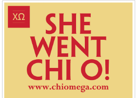She Went Chi O Yard Sign