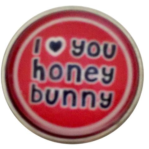 I Love You Honey Bunny Snap