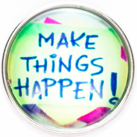 Make Things Happen Snap - Gracie Roze Yourself Expression Snap Jewelry