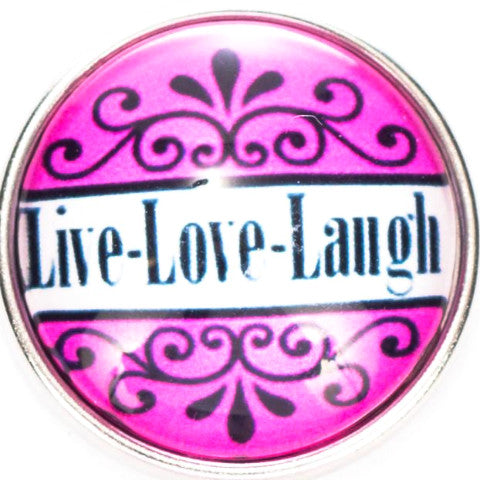 Live Love Laugh Pink Snap