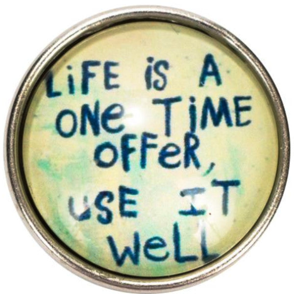 Life is a One Time Offer Popper