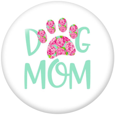 Dog Mom Glass Snap - Gracie Roze