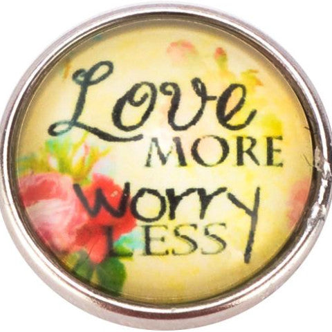 Love More Worry Less Popper