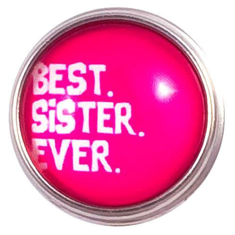 Best Sister Ever Popper for Snap Jewelry