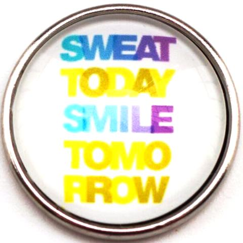 Sweat Today Smile Tomorrow Snap - Gracie Roze