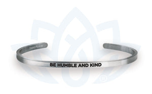 Open image in slideshow, Be Humble and Kind: Cuff Bracelet