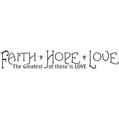 33 in. x 5 in. Faith, Hope and Love Peel and Stick Quotable Wall Decal