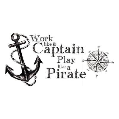 5 in. x 19 in. Work Like a Captain Quote Peel and Stick Wall Decals