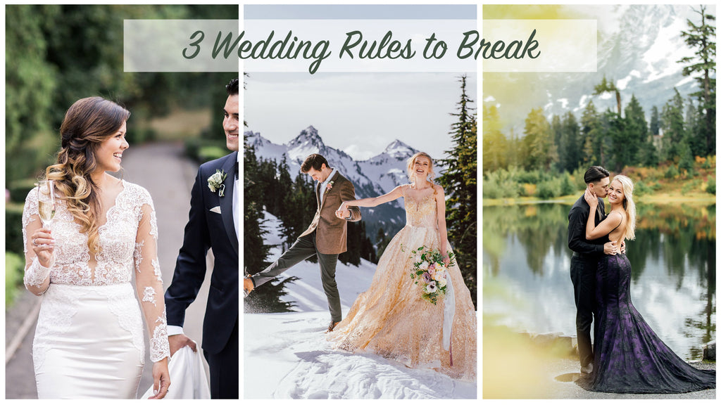 3 Wedding Rules to Break