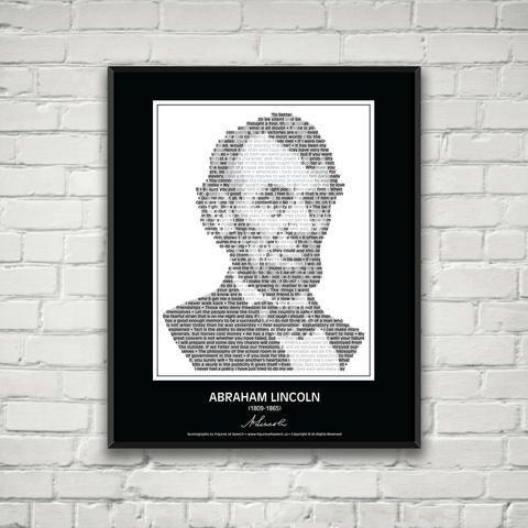 Original Abraham Lincoln Poster in his own words. Image made of Lincoln quotes!