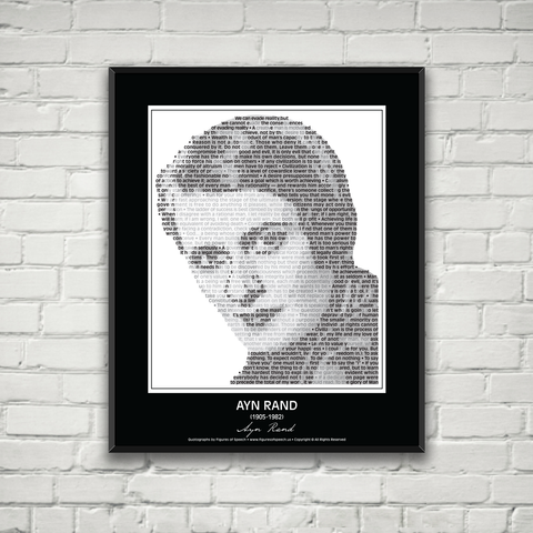 Original Ayn Rand Poster in her own words. Image made of Ayn Rand's Quotes!