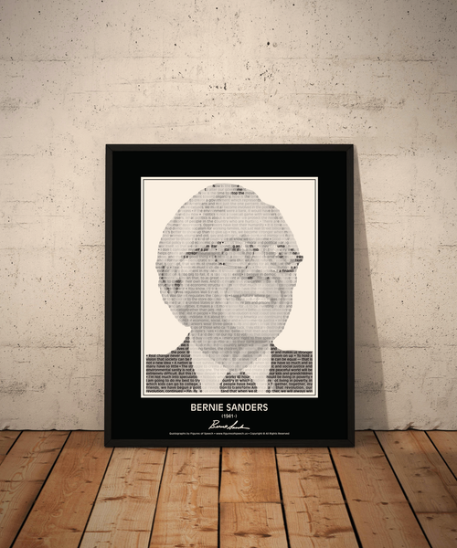 Bernie Sanders Poster in his own words. Image made of Bernie Sanders quotes!