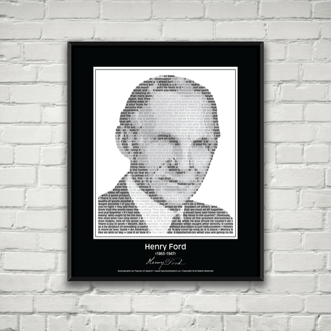 Original Henry Ford Poster in his own words. Image made of Ford's quotes!