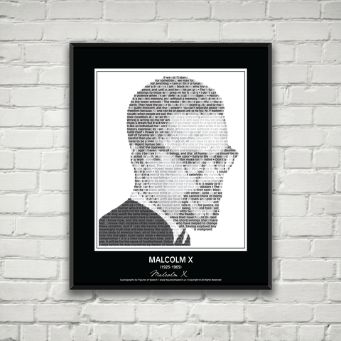 Original Malcolm X Poster in his own words. Image made of Malcolm X's quotes!