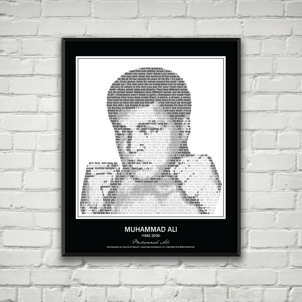 Original Muhammad Ali Poster in his own words. Image made of Ali's quotes!