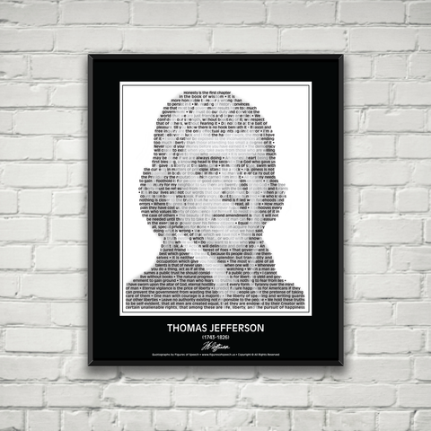 Original Thomas Jefferson Poster in his own words. Image made of Thomas Jefferson's quotes!