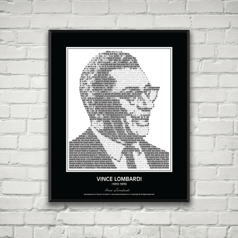 Original Vince Lombardi Poster in his own words. Image made of Vince Lombardi's Quotes!
