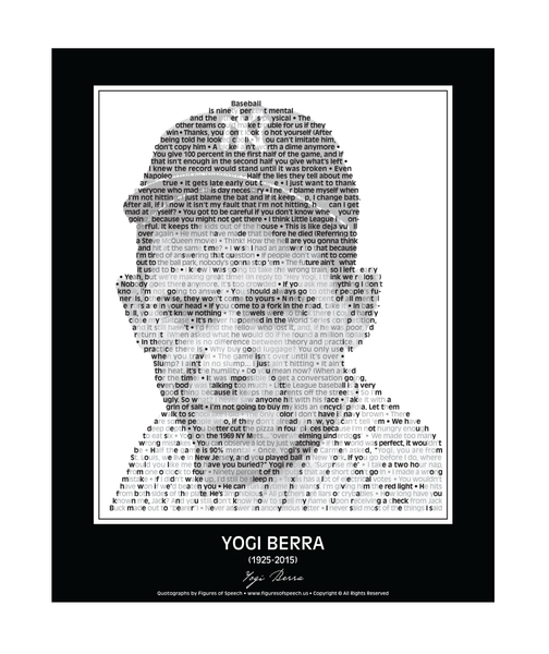 Original Yogi Berra Poster in his own words. Image made of Yogi's best quotes!