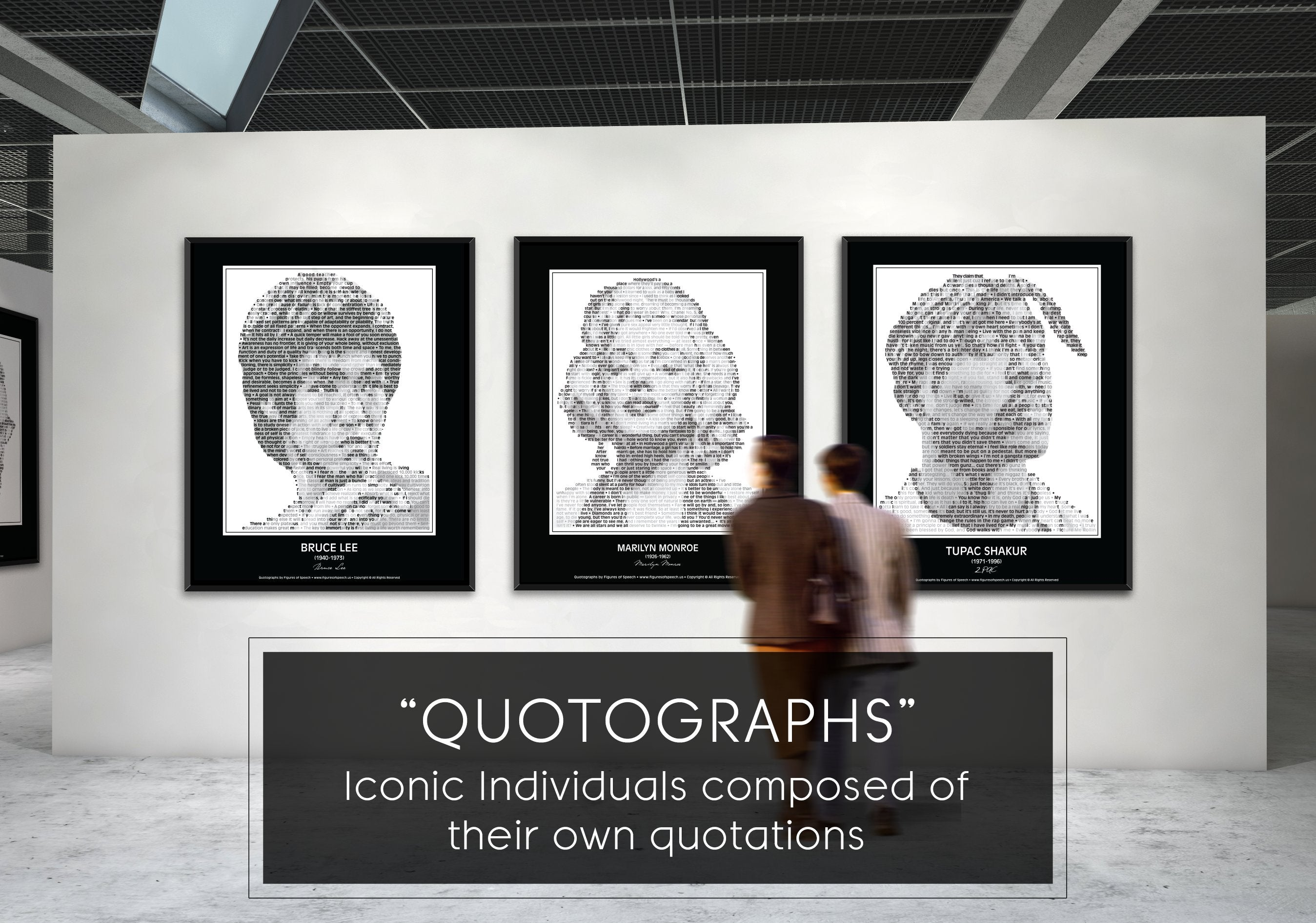 Figures of Speech Bruce Lee, Marilyn Monroe and Tupac Shakur Quotograph Posters