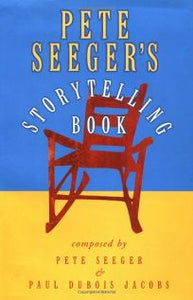 Pete Seeger's Storytelling Book Hardcover (1st Edition) - Jakes Main Street Music