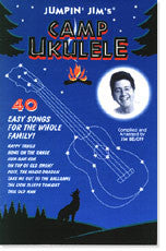 Jumpin' Jim's Camp Ukulele Book - Jakes Main Street Music