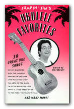 Jumpin' Jim's Ukulele Favorites - Jakes Main Street Music
